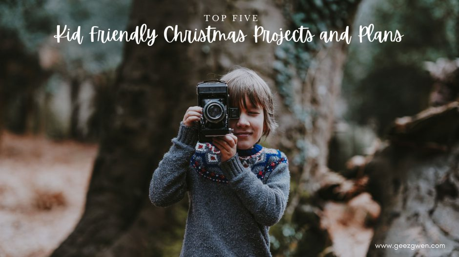 Top Five Kid Friendly Christmas Projects and Plans
