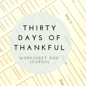 Thirty Days of Thankful Worksheet and Journal