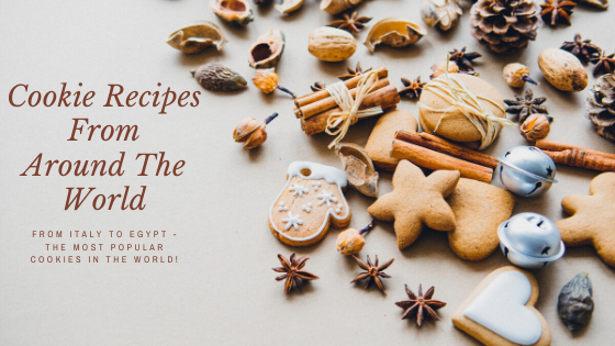Cookie Recipes from around the world