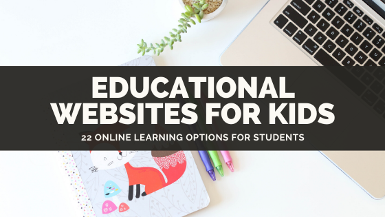 22 Online educational sites for kids and teens