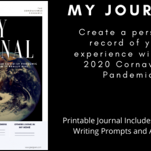 Create a Journal to record your experience with the 2020 Coronavirus Pandemic