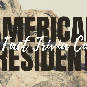 Fun Facts About American Presidents Printable Trivia Cards