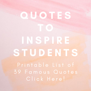 Quotes To Inspire Students
