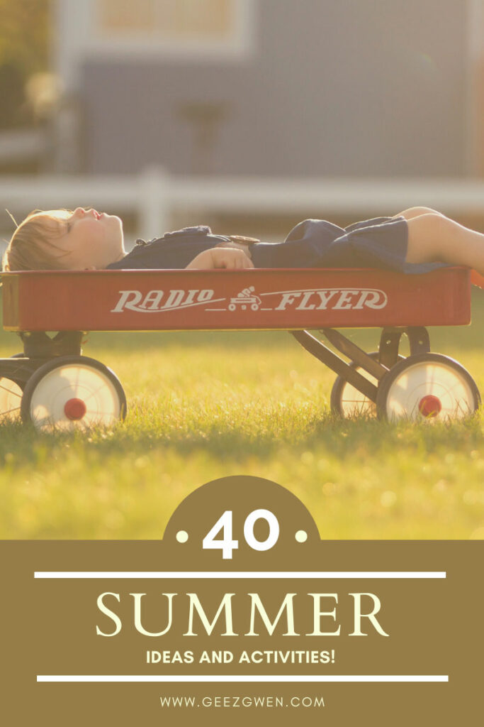 40 Fun summer activities for kids and families to prevent boredom and make the most of the season.