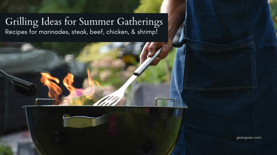 Grilling Ideas for Summer Gatherings