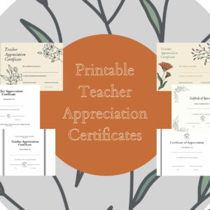 Printable Teacher Appreciation Certificates
