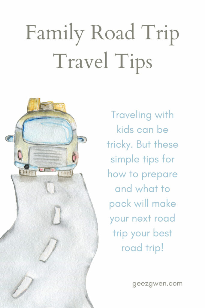 Family Road Trips Travel Tips
