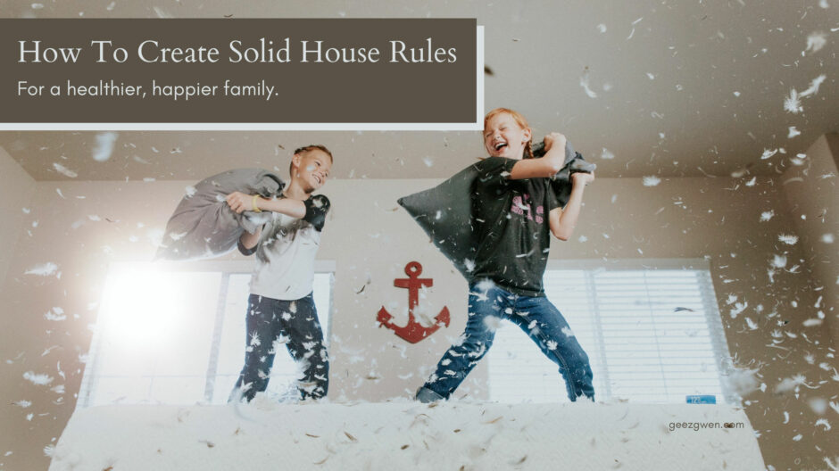 How To Create House Rules For Your Family