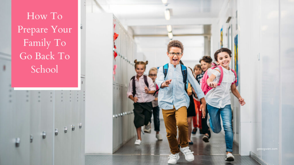 How to prepare your family to go back to school. Five simple tips to make for a smoother transition from summer to school.