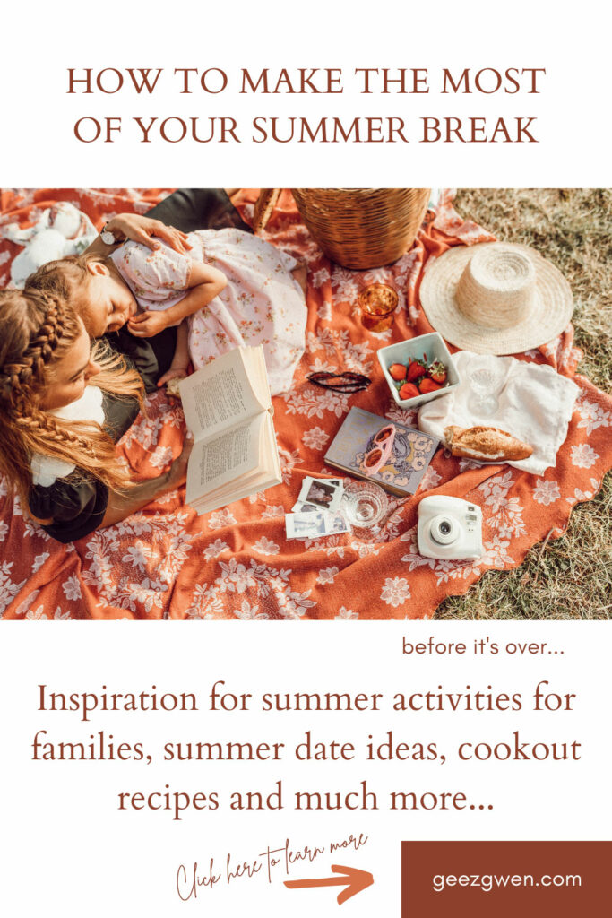 Summer activities, recipes, date ideas and more! Make the most of your summer break!